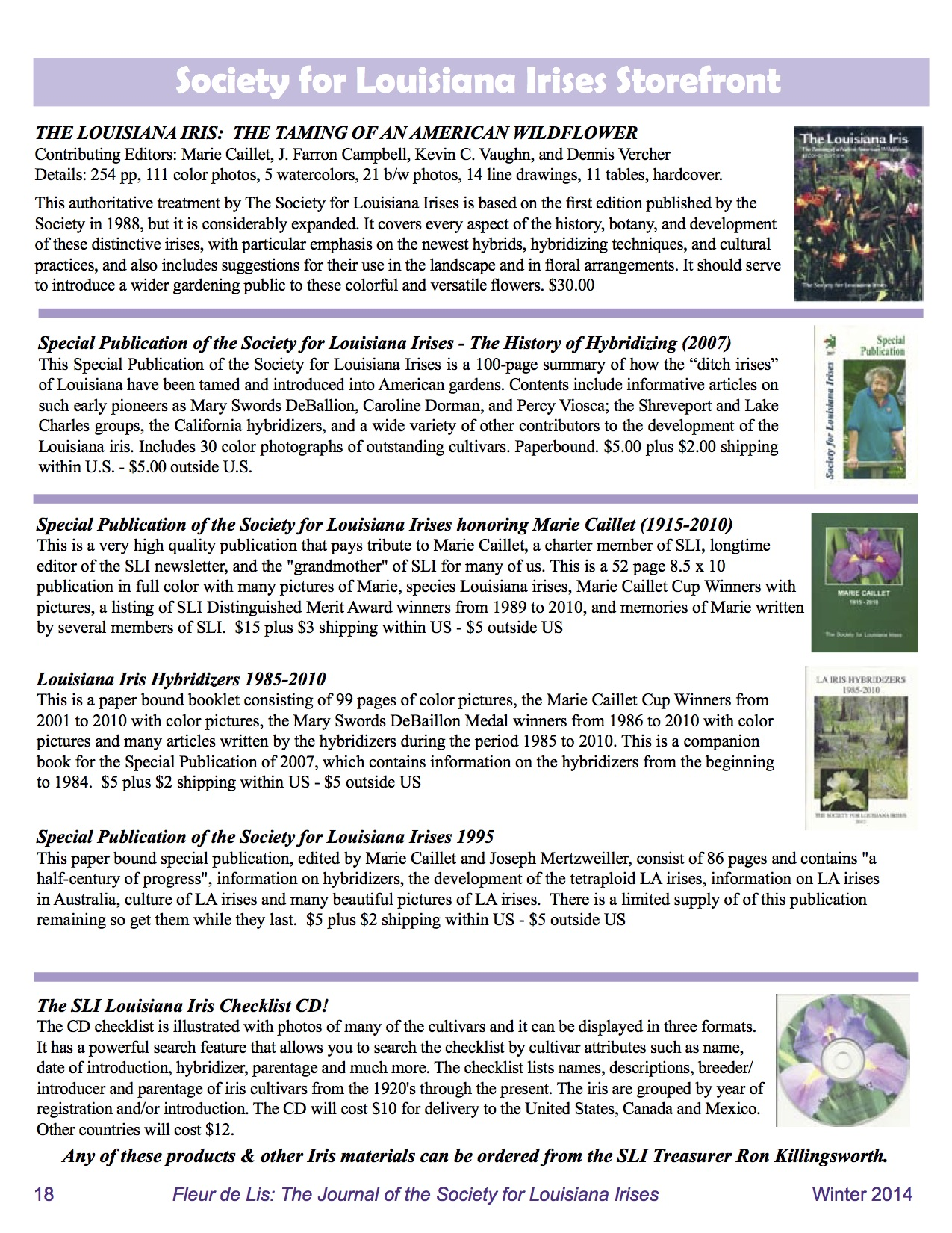 A listing of the publications of the Society for Louisiana Irises